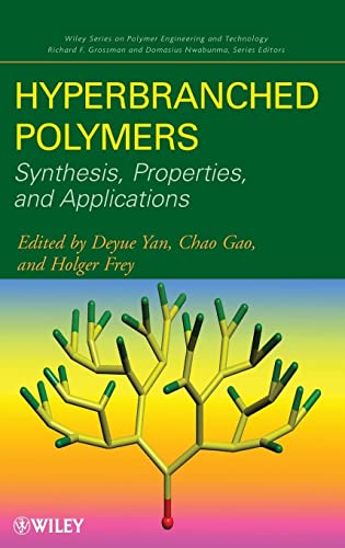 9780471780144: Hyperbranched Polymers: Synthesis, Properties, and Applications