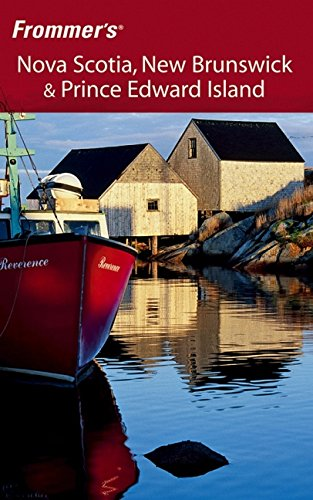 9780471780427: Frommer's Nova Scotia, New Brunswick & Prince Edward Island (Frommer's Complete Guides)