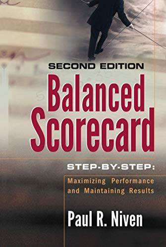 9780471780496: Balanced Scorecard Step-by-Step: Maximizing Performance and Maintaining Results