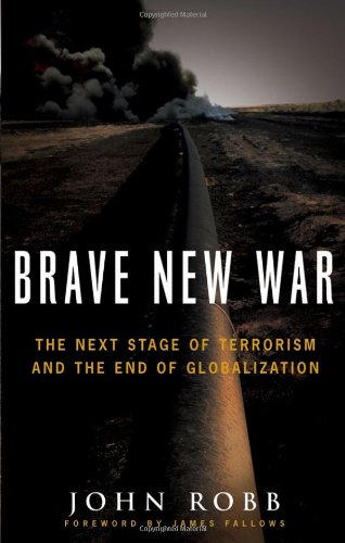 9780471780793: Brave New War: The Next Stage of Terrorism and the End of Globalization