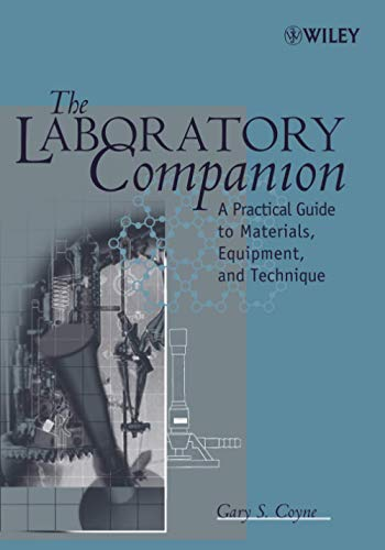 9780471780861: The Laboratory Companion: A Practical Guide to Materials, Equipment, and Technique