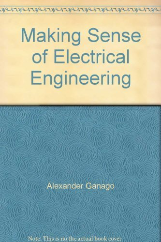 9780471781868: Making Sense of Electrical Engineering