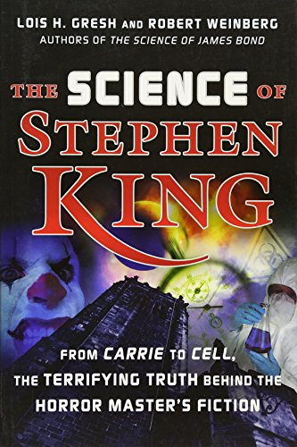 9780471782476: The Science of Stephen King: From Carrie to Cell, the Terrifying Truth Behind the Horror Master's Fiction