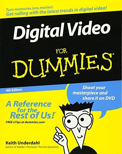 9780471782780: Digital Video for Dummies, 4th Edition