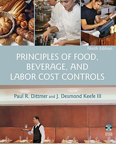 9780471783473: Principles of Food, Beverage, and Labor Cost Controls, 9th Edition