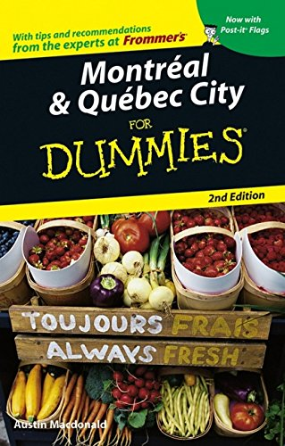 9780471783640: Montreal & Quebec City For Dummies (Dummies Travel)