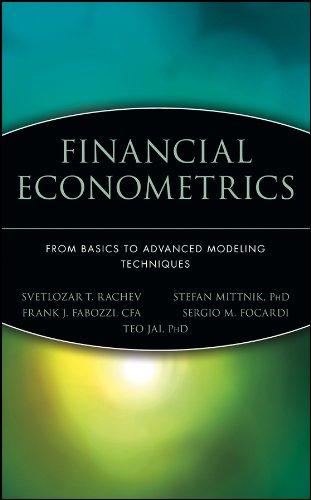 9780471784500: Financial Econometrics: From Basics to Advanced Modeling Techniques (Frank J. Fabozzi Series)
