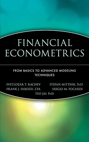 9780471784500: Financial Econometrics: From Basics to Advanced Modeling Techniques