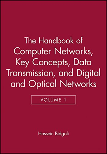 9780471784586: The Handbook of Computer Networks: Key Concepts, Data Transmission, and Digital and Optical Networks