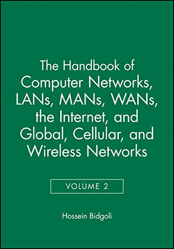 9780471784593: The Handbook of Computer Networks, LANs, Mans, WANs, the Internet, and Global, Cellular, and Wireless Networks: v. 2