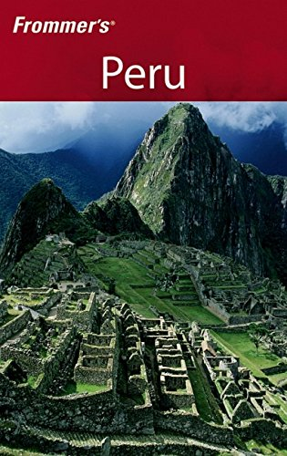 9780471784692: Frommer's Peru (Frommer's Complete Guides)