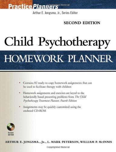 Child Psychotherapy Homework Planner (PracticePlanners?): Arthur E. Jongsma