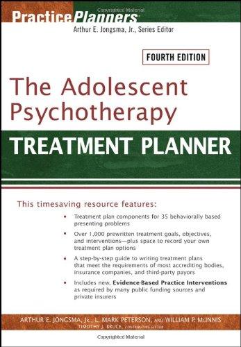 The Adolescent Psychotherapy Treatment Planner (PracticePlanners): Jongsma Jr., Arthur