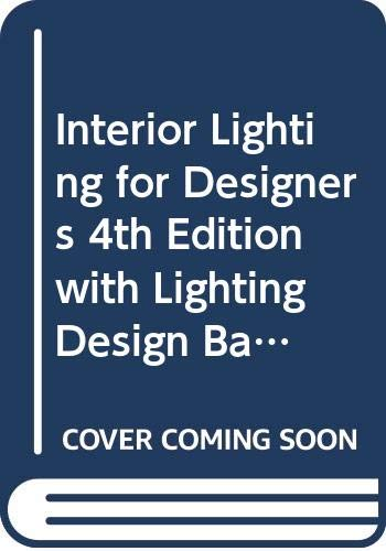 9780471785811: Interior Lighting for Designers 4th Edition with Lighting Design Basics Set