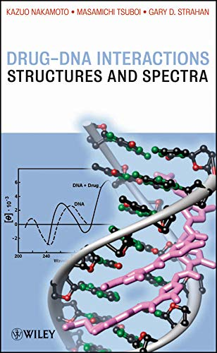 9780471786269: Drug-DNA Interactions: Structures and Spectra (Methods of Biochemical Analysis)