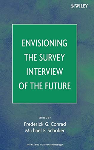 9780471786276: Envisioning the Survey Interview of the Future
