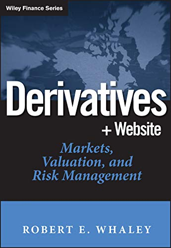 9780471786320: Derivatives: Markets, Valuation, and Risk Management