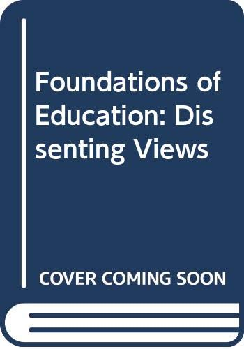 9780471786344: Foundations of Education: Dissenting Views