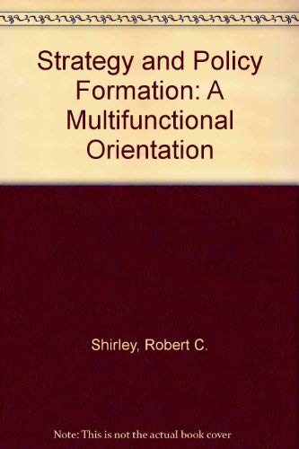 9780471786436: Strategy and Policy Formation: A Multifunctional Orientation