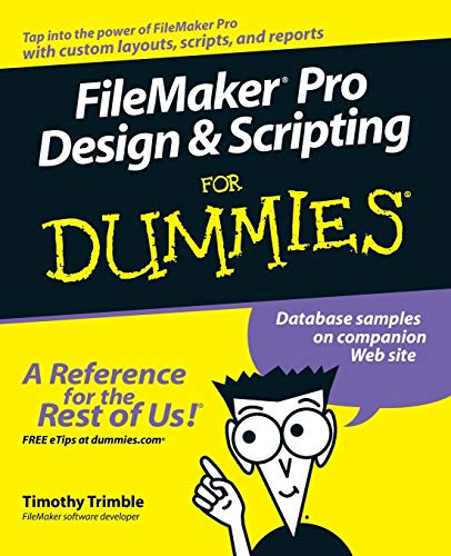9780471786481: FileMaker Pro Design & Scripting for Dummies