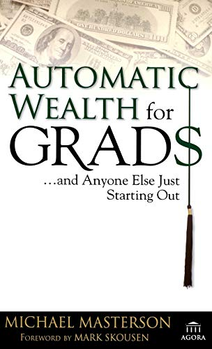 9780471786764: Automatic Wealth for Grads... and Anyone Else Just Starting Out
