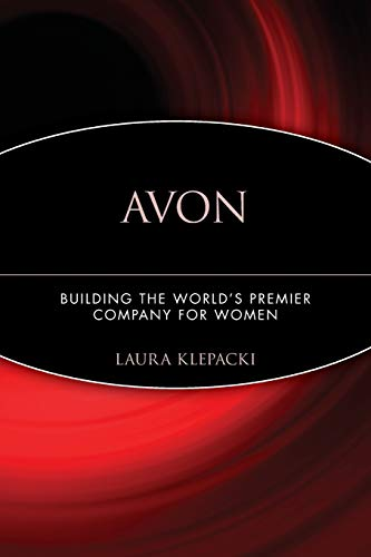 9780471787235: Avon: Building The World's Premier Company For Women