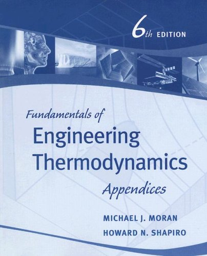 9780471787303: Fundamentals of Engineering Thermodynamics, Appendices