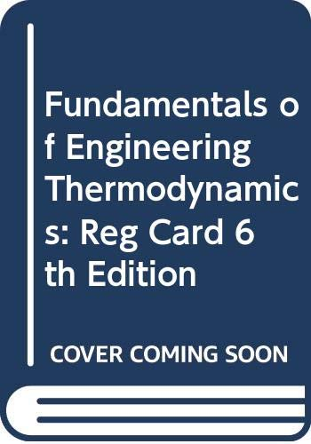 9780471787310: Fundamentals of Engineering Thermodynamics: Reg Card 6th Edition