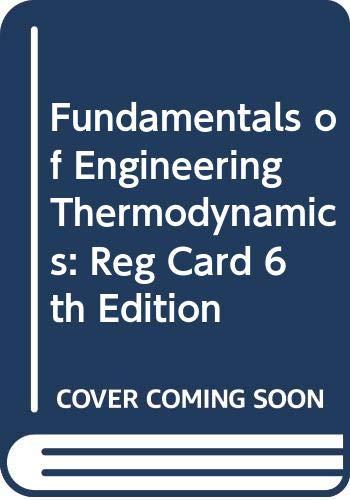 9780471787310: Fundamentals of Engineering Thermodynamics: Reg Card 6th Edition