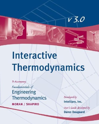 9780471787334: Fundamentals of Engineering Thermodynamics, Interactive Thermo User Guide