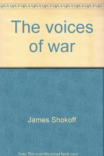 The voices of war (Perception in communication): James Shokoff