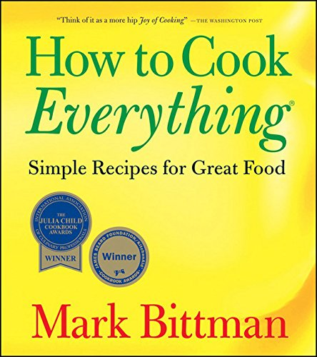 9780471789185: How to Cook Everything: Simple Recipes for Great Food