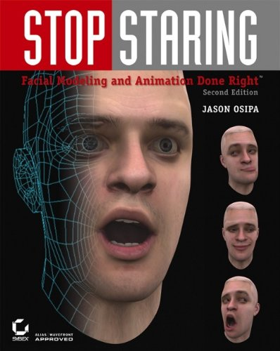 9780471789208: Stop Staring: Facial Modeling and Animation Done Right