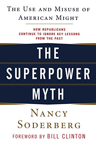 9780471789642: The Superpower Myth: The Use and Misuse of American Might