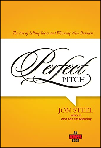 9780471789765: Perfect Pitch: The Art of Selling Ideas and Winning New Business (Adweek Books)