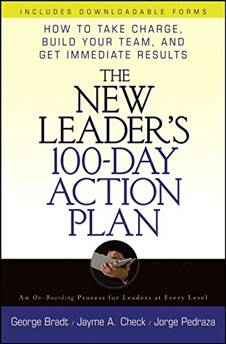 9780471789772: The New Leader's 100 Day Action Plan: How to Take Charge, Build Your Team, and Get Immediate Results