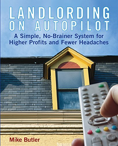 9780471789789: Landlording on Autopilot: A Simple, No-Brainer System for Higher Profits and Fewer Headaches