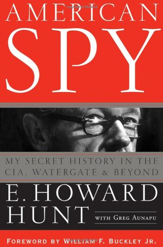 American Spy: My Secret History in the CIA, Watergate and Beyond.
