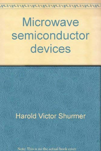 Microwave Semiconductor Devices: Shurmer, H.V.