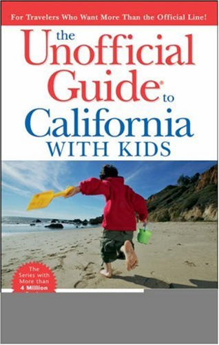 9780471790310: The Unofficial Guide to California with Kids (Unofficial Guides)