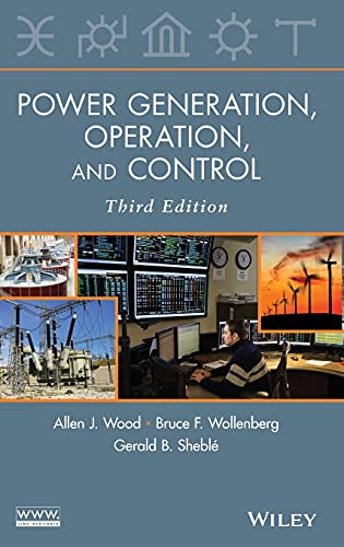 Power Generation, Operation, and Control: Wood, Allen J.;