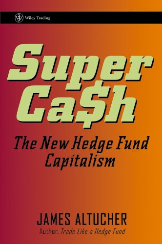 9780471791133: Supercash: The New Hedge Fund Capitalism