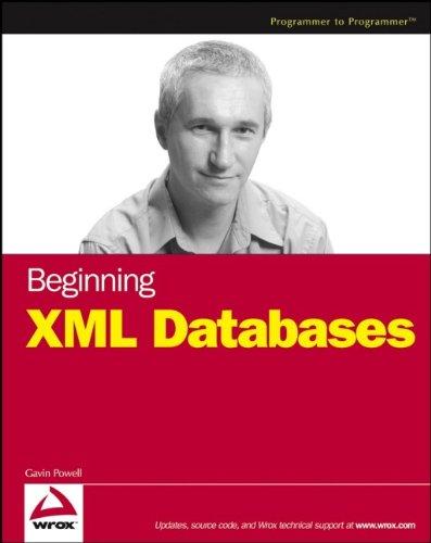 9780471791201: Beginning XML Databases (Wrox Beginning Guides)