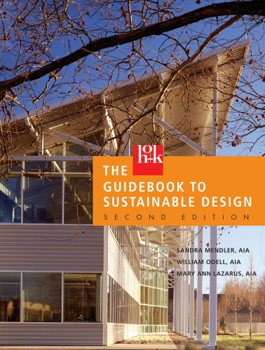 The HOK Guidebook to Sustainable Design: WITH Belly Band: Mendler, Sandra F., Odell, William, ...