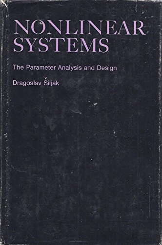 9780471791683: Nonlinear Systems: Parameter Analysis and Design