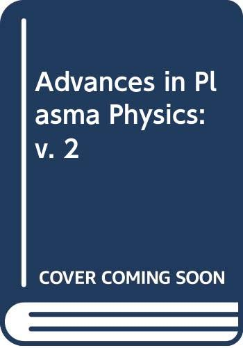 9780471791959: Advances In Plasma Physics Volume 2 (v. 2)