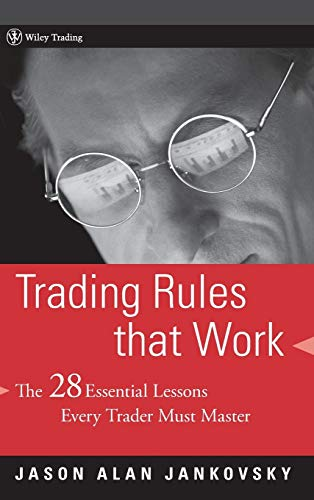 9780471792161: Trading Rules That Work: The 28 Essential Lessons That Every Trader Must Master
