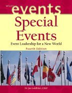 9780471792666: Special Events: Event Leadership for a New World, 4th Edition: Event Leadership for a New World
