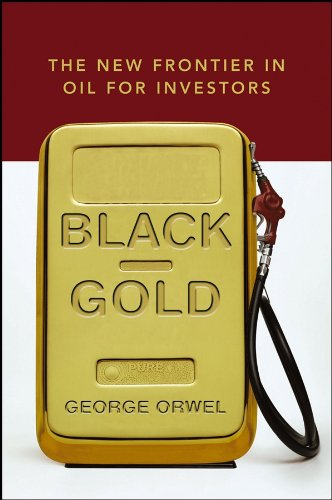 9780471792680: Black Gold: The New Frontier in Oil for Investors