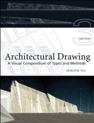 9780471793663: Architectural Drawing: A Visual Compendium of Types and Methods (3rd edition)